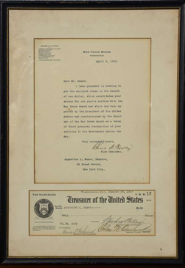 Framed document containing letter addressed to John P. Humes from the War Trade Board DC, salary letter dated April 9th 1919 and $1 check addressed to Augustine L. Humes signed by Woodrow Wilson and others