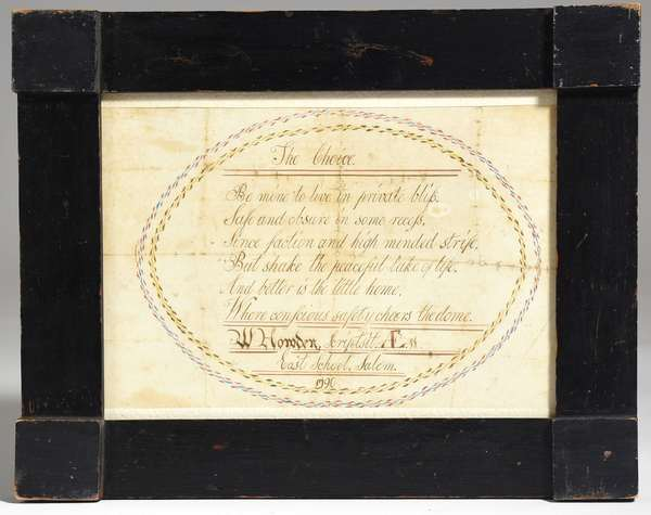"""Pencil and ink poem """"The Choice"""" by W. Homden East Salem school 1790, Edna Greenwood provenance, 7.5"""" x 11"""""""